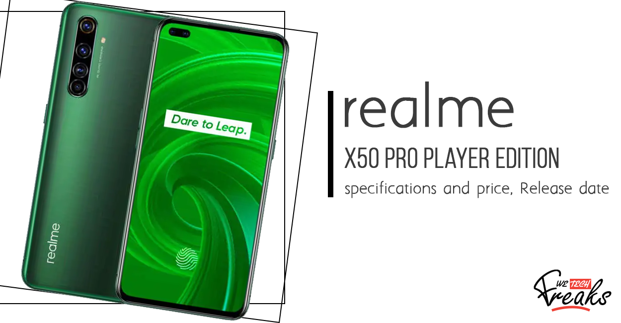Realme X50 Pro Player Edition specifications and price, Release date