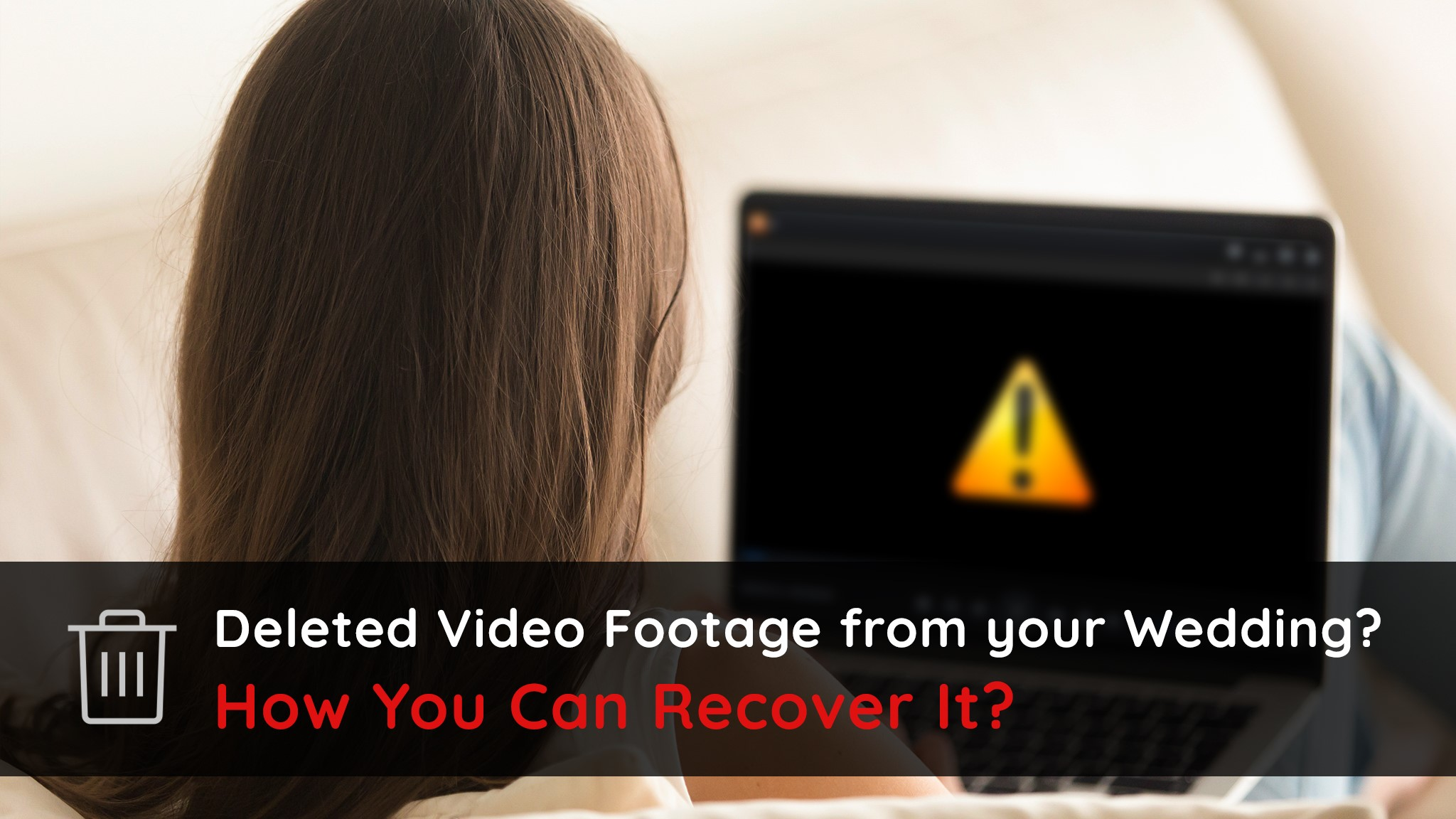 recover-deleted-wedding-video-footage