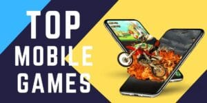 Top 7 Mobile Game Apps In 2021