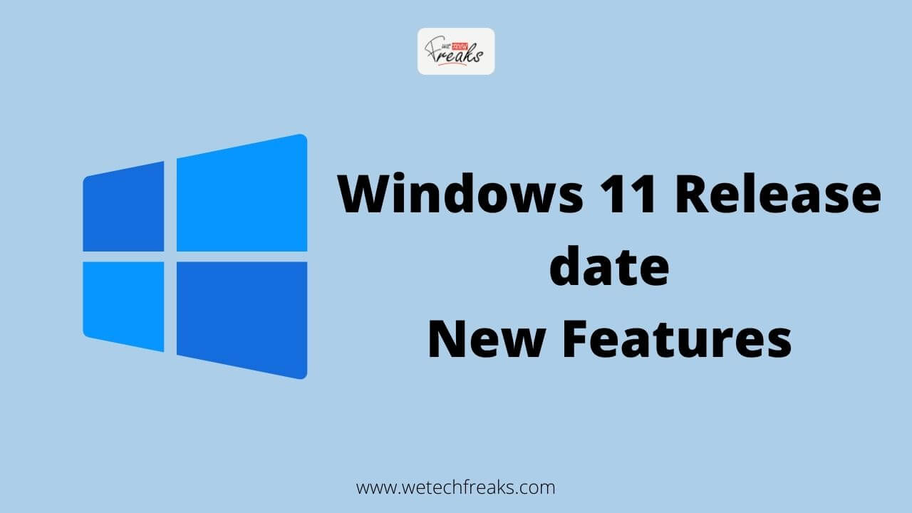 windows 11 release date new features